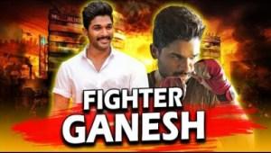 Fighter Ganesh Telugu Hindi Dubbed Full Movie   Allu Arjun, Rakul Preet Singh, Catherine Tresa